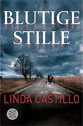 Castillo, Linda - Blutige Stille