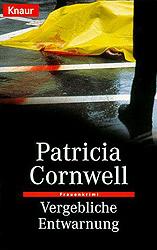 Cornwell, Patricia - Vergebliche Entwarnung