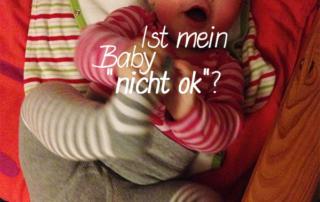 """""""Ihr Baby ist nicht ok!"""" (U5)"""