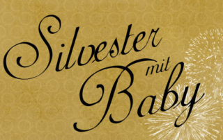 Silvester mit Baby