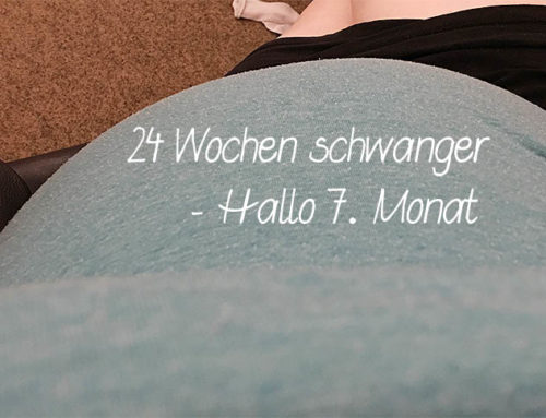 Schwangerschaftsupdate – Hallo Bauch, ich mag Dich! | 7. Monat