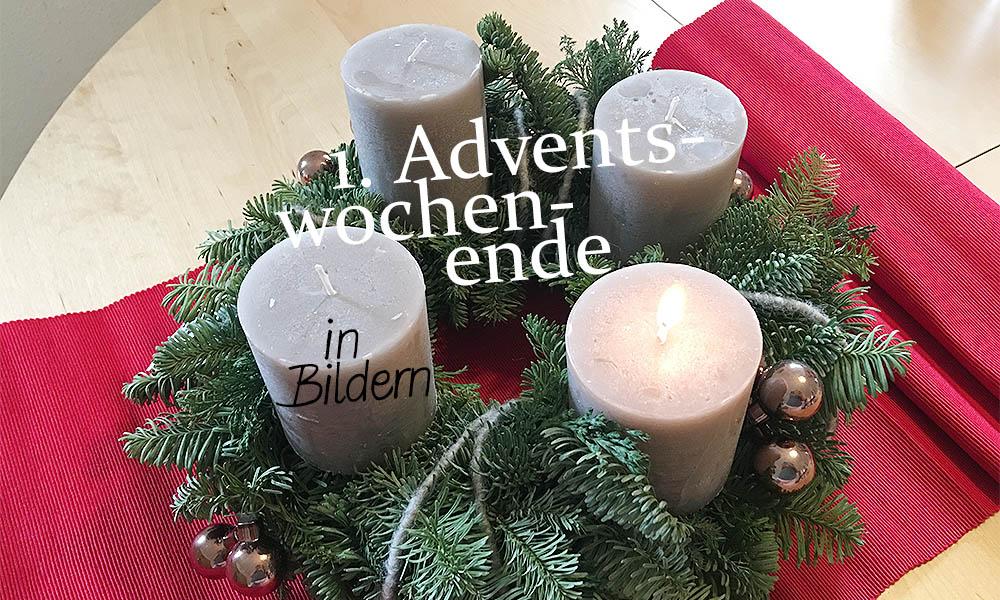1. Adventswochenende in Bildern 26. – 27. 11.
