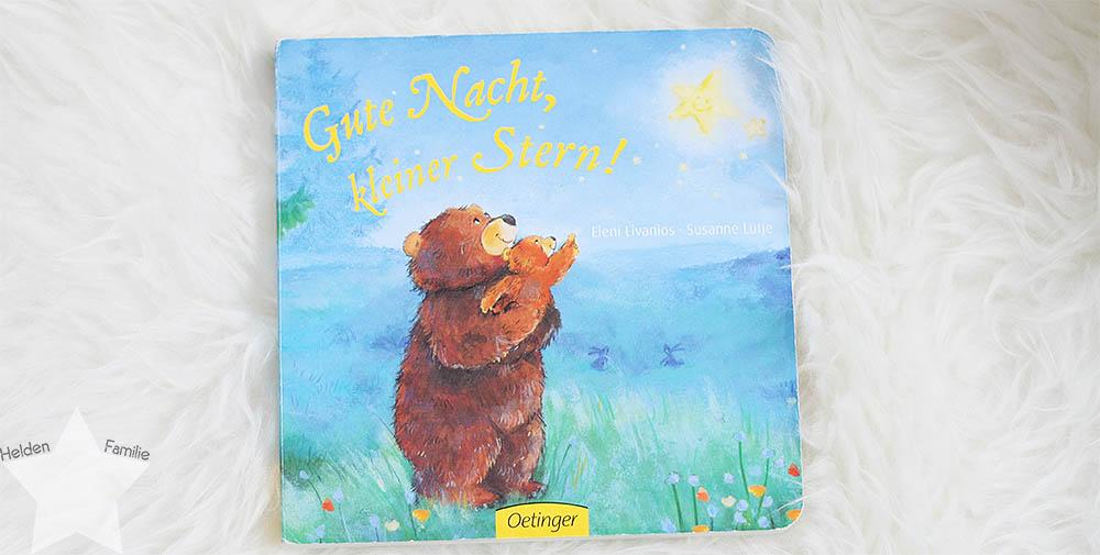 Buchtipp: Gute-Nacht-Bücher für 0 bis 2 Jährige - Gute Nacht, kleiner Stern!
