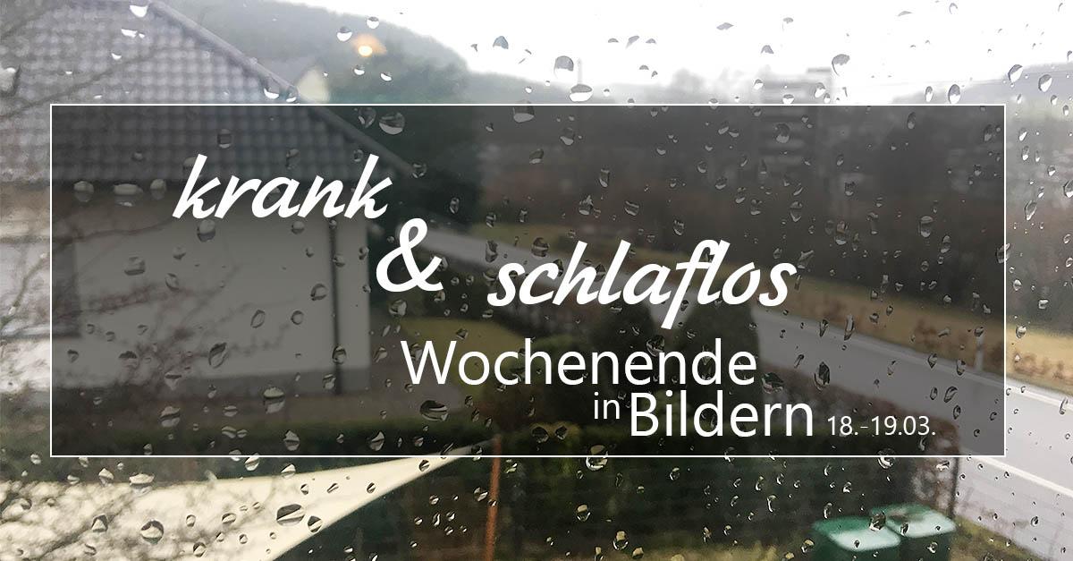 www-helden-familie.de | krank und schlaflos - Wochenende in Bildern