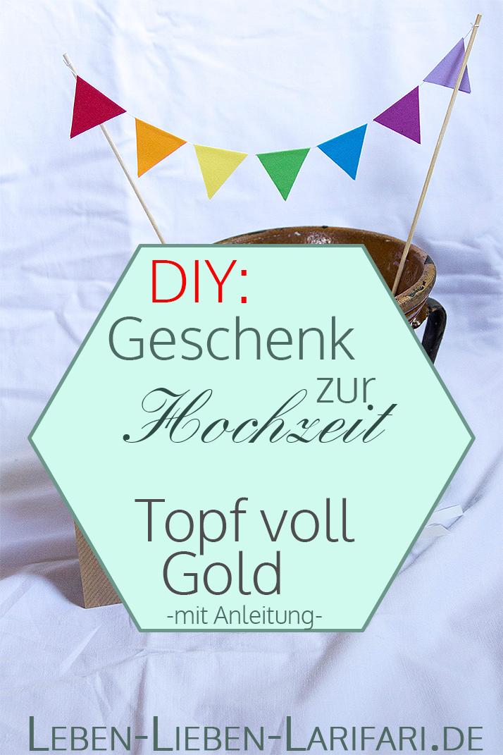 DIY-Geschenk zur Hochzeit: ein Topf voll Gold