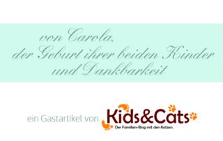 Gastartikel: von Carola, der Geburt ihrer beiden Kinder und Dankbarkeit