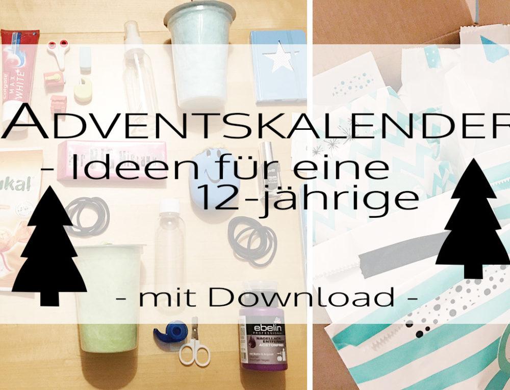Adventskalender – Ideen für eine 12-jährige (mit Download)