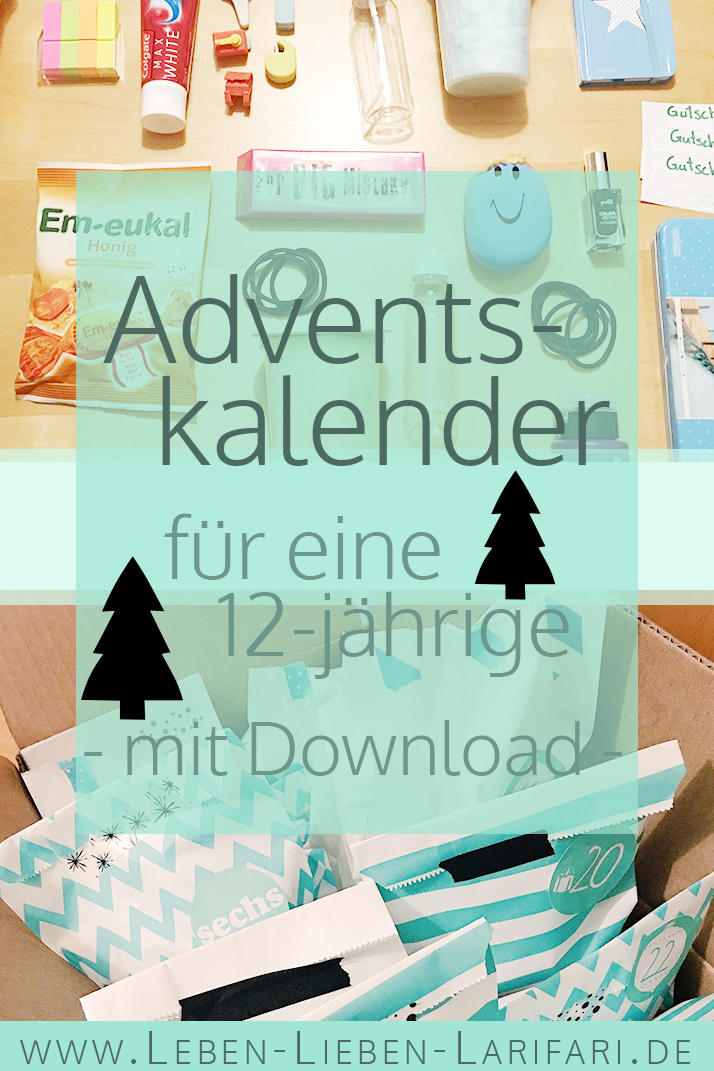 adventskalender ideen f r eine 12 j hrige mit download leben lieben larifari. Black Bedroom Furniture Sets. Home Design Ideas