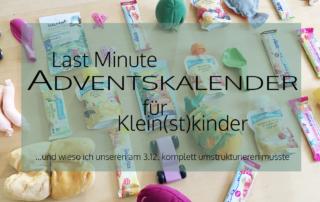 Last Minute Adventskalender für Klein(st)kinder