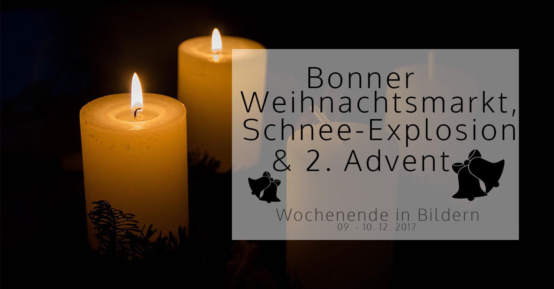 Bonner Weihnachtsmarkt, Schnee-Explosion und 2. Advent   Wochenende in Bildern 09. – 10. 12.