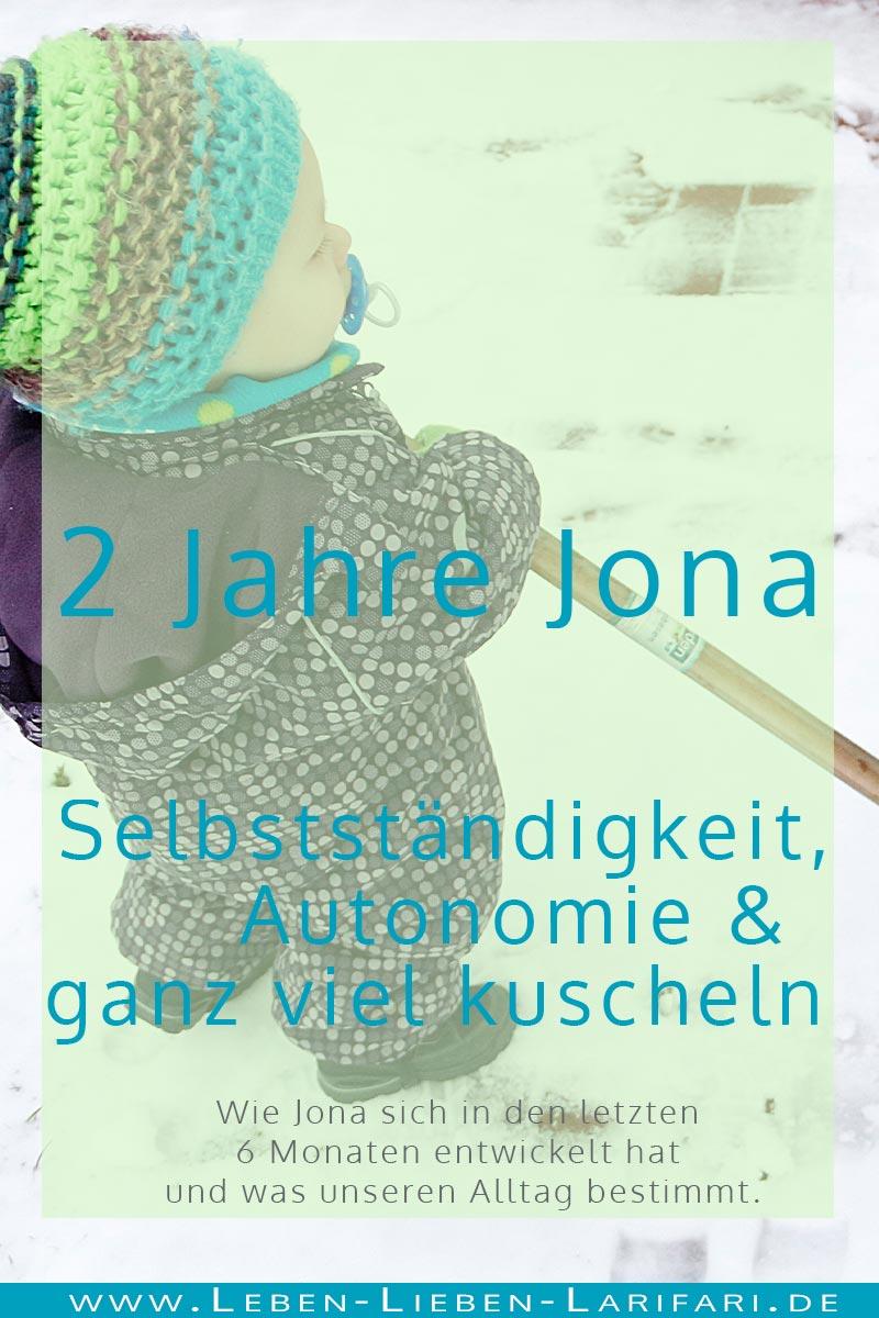 Selbstständigkeit, Autonomie und ganz viel kuscheln - 2 Jahre Jona