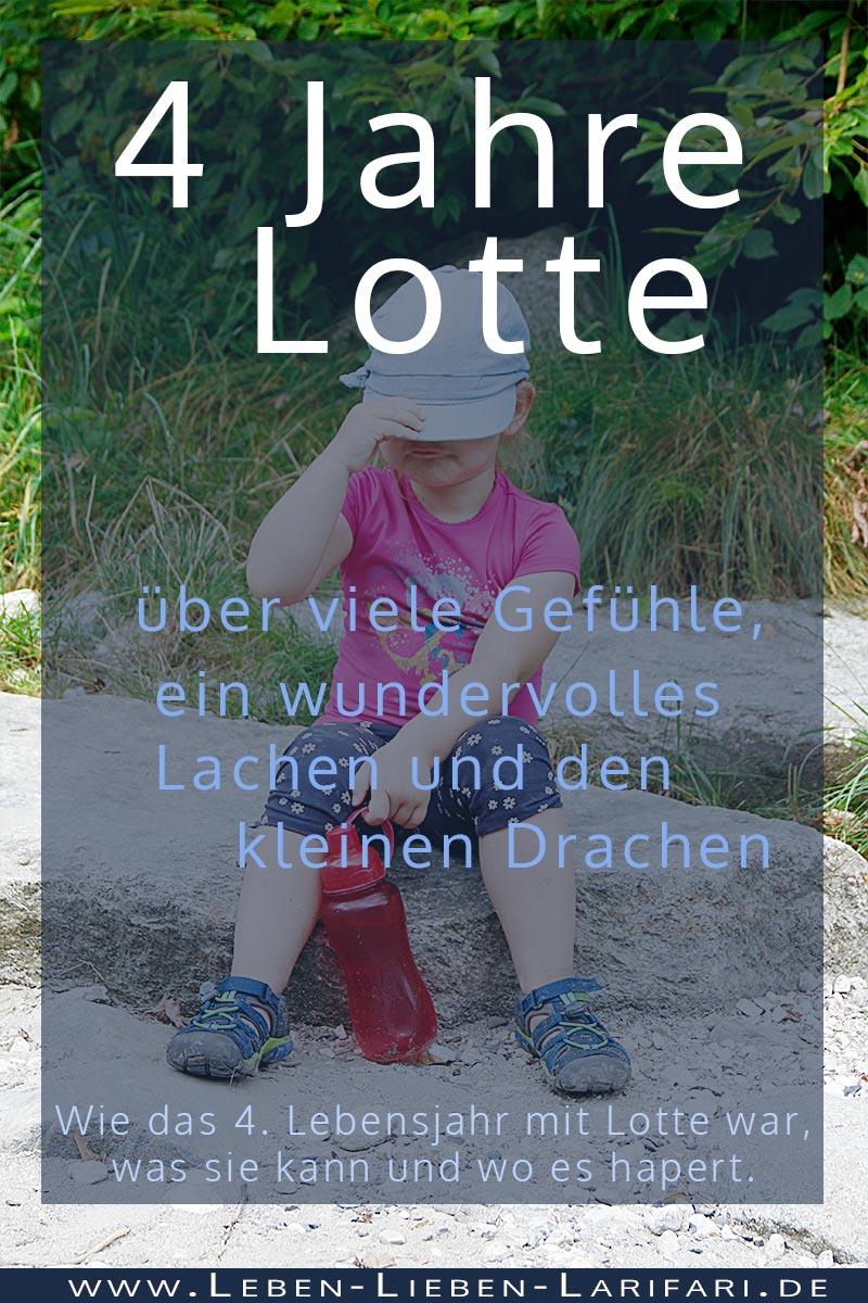 über viele Gefühle, ein wundervolles Lachen und den kleinen Drachen | 4 Jahre Lotte