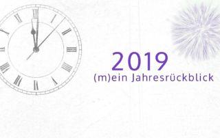 2019 - mein Jahresrückblick